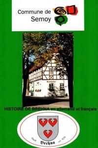 HISTOIRE de BREHNA en allemand et en français